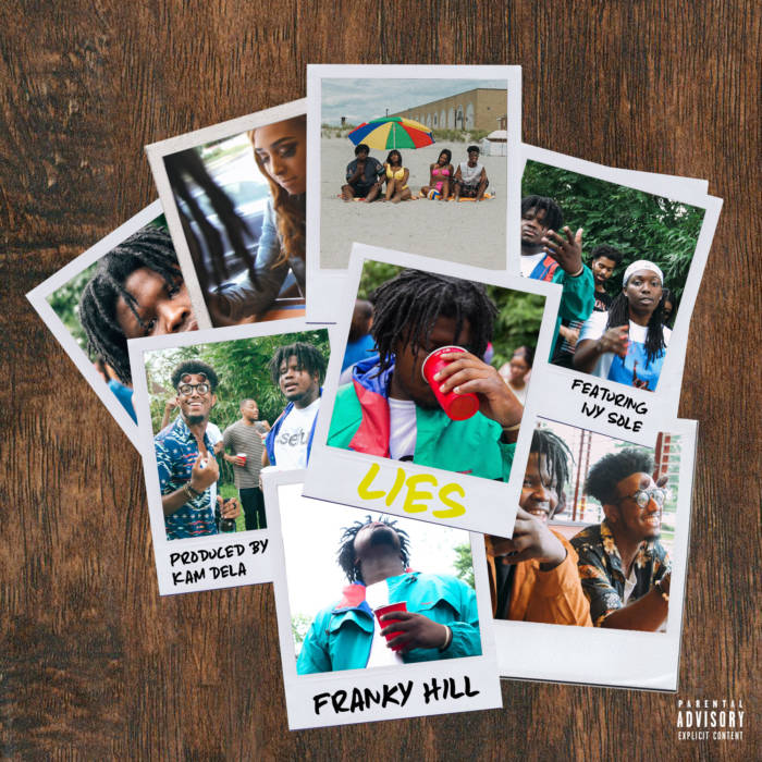 unnamed-8 Franky Hill - Lies ft Ivy Sole (Prod by Kam DeLa)