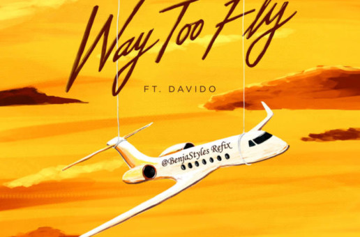 "A Boogie Wit Da Hoodie Ft Davido  ""Way Too Fly""   (Benja Styles ""KING OF ROCK"" Remix)"