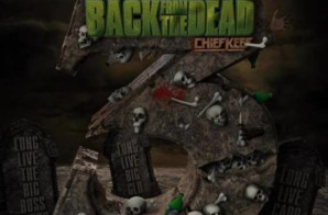 Chief Keef – Back From the Dead 3 (Mixtape Stream)