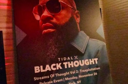 Event Recap: Tidal Hosts Black Thought Album Release Party In NYC