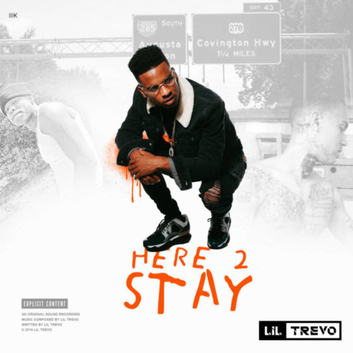 Here-2-Stay-500x500 Lil Trevo - Here 2 Stay
