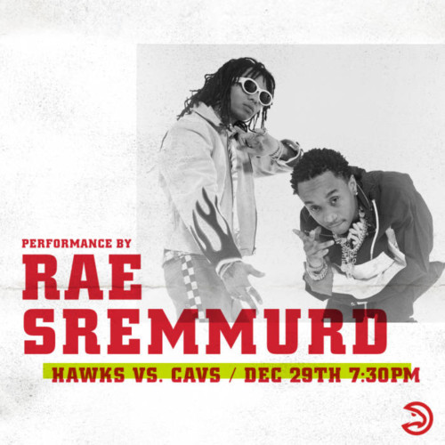 Rae-Sremmurd-–-Hawks-Graphic-1-500x500 No Flex Zone: Hip-Hop Duo Rae Sremmurd Are Next Up To Perform For Atlanta Hawks In-Game Concert Series On Dec. 29 vs. Cleveland Cavaliers
