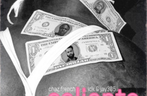 Chaz French – Caliente Ft. IDK & Jay 305