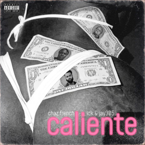cf-500x500 Chaz French – Caliente Ft. IDK & Jay 305
