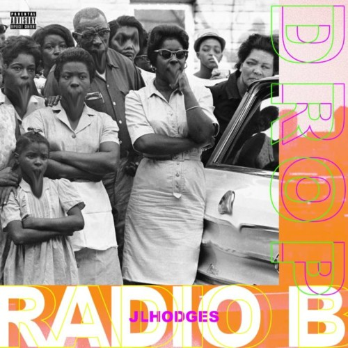 image1-13-500x500 Radio B - Drop (Prod. by JL Hodges)