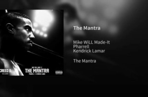 Mike Will Made It, Pharrell, Kendrick Lamar – The Mantra (Creed II: The Album)