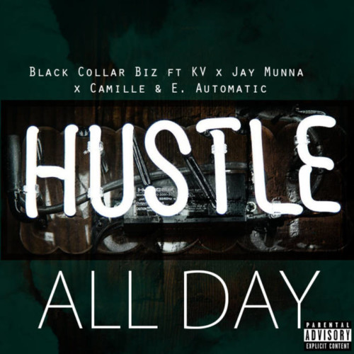 AllDayCoverArt-500x500 Black Collar Biz - All Day Ft. Jay Munna, E. Automatic, KV & Camille