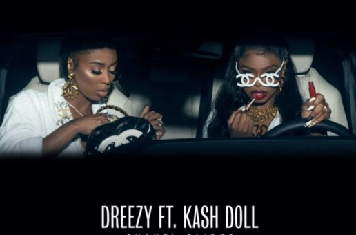 Dreezy – Chanel Slides feat. Kash Doll