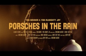 YBN Nahmir & YBN Almighty Jay – Porsches In The Rain (Video)