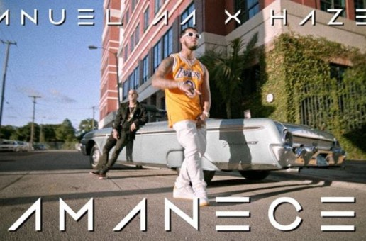 Anuel AA x Haze – Amece (Video)