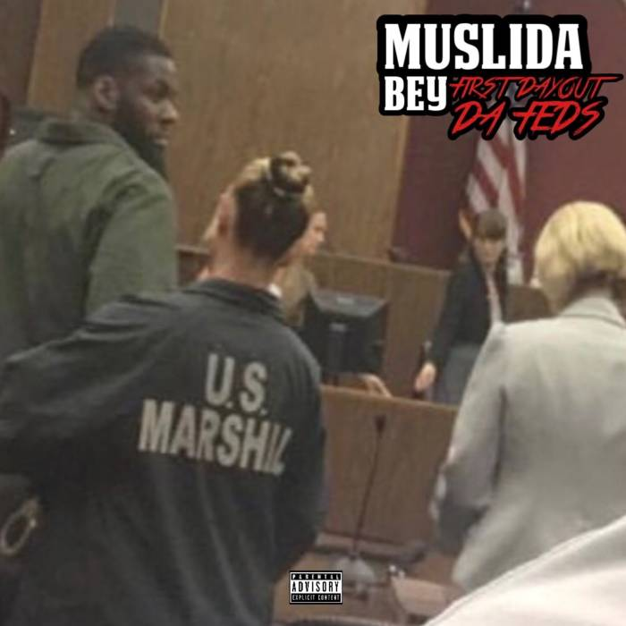 artworks-000465027828-e11fpo-original MUSLIDA - First Day Out The Feds