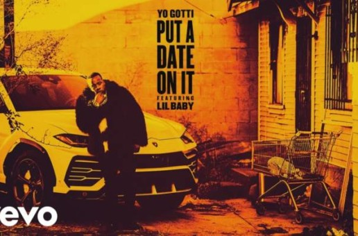 Yo Gotti – Put a Date On It ft. Lil Baby