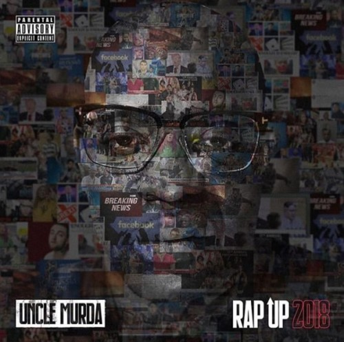 rap-up-2018-500x497 Uncle Murda - Rap Up 2018