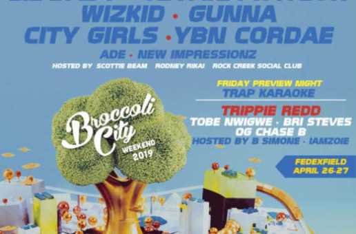 Childish Gambino, Lil Wayne, Ella Mai, 6lack, Lil Baby, Teyana Taylor & More to Perform at Broccoli City Festival '19!