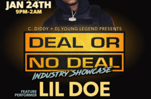Deal or No Deal Showcase Jan 24th featuring Lil Doe 215 !