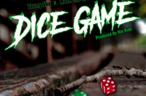 Young Sho – Dice Game Ft. Mook The Great Prod. by Kin Rich