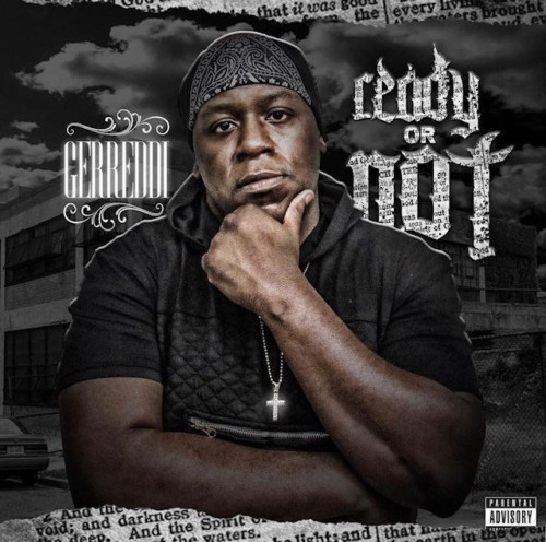 ready-or-not--500x496 Gerreddi - Ready or Not (Album Stream)