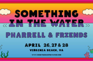 "Pharrell Williams Launches His ""Something In The Water"" Festival Celebrating Virginia Beach"