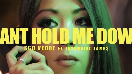 SGD Vedoe – Can't Hold Me Down Ft. Insomniac Lambs (Video)
