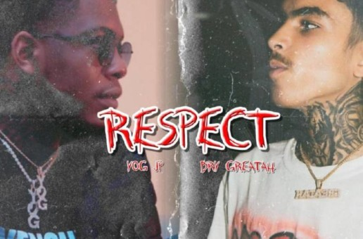 YOG JP – Respect ft. Bry Greatah