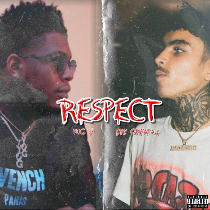 Respect-ft-Bry-Greatah YOG JP - Respect ft. Bry Greatah
