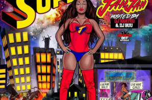 Jah Jah – Superwoman (Mixtape)