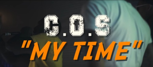 "cos-my-time-video-500x220 ""My Time"" - feat. Bobby Zane, Lil Swoosh, & Jay Santana (Conquer Or Starve)"