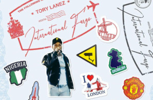 Tory Lanez – International Fargo (Mixtape)