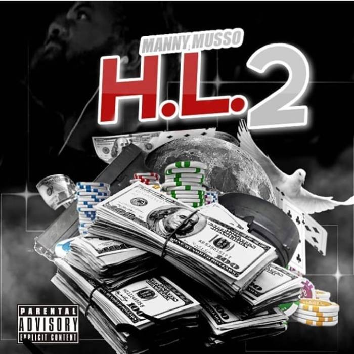 58410185_851052405242675_1751259930025609378_n Manny Musso - HL2 (Mixtape Stream)