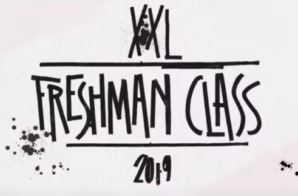 XXL Magazine's 2019 Freshman Class is Here!