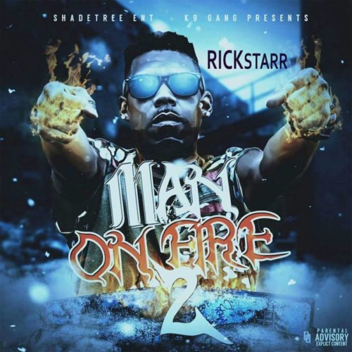 man-on-fire-2-500x500 RickStarr - Man On Fire 2 (Mixtape)
