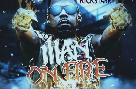 RickStarr – Man On Fire 2 (Mixtape)