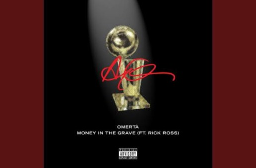 Drake – Omerta/Money In The Grave