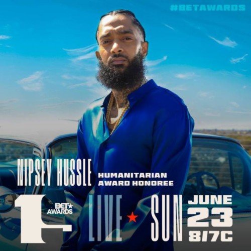 nipbet-500x500 Nipsey Hussle To Be Honored With The Humanitarian Awards at the 2019 BET Awards