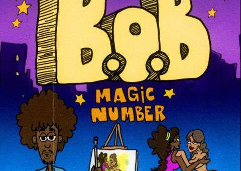 B.o.B – Magic Number