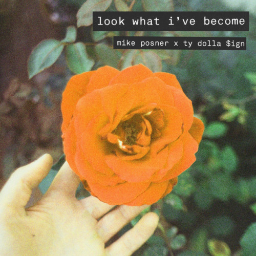 016c49d5db6c5be273f7646da24637ac1dc8f2a8-500x500 Mike Posner - Look What I've Become Ft. Ty Dolla Sign (Video)