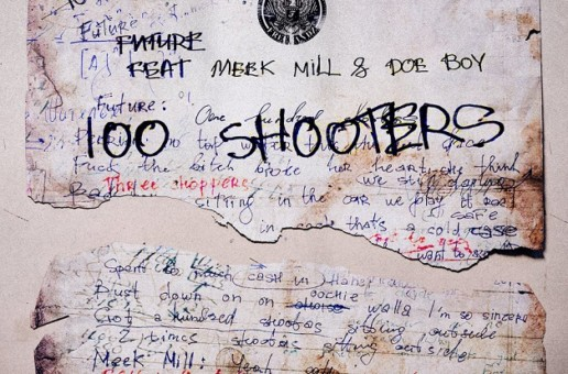 Future – 100 Shooters Ft. Meek Mill x Doe Boy