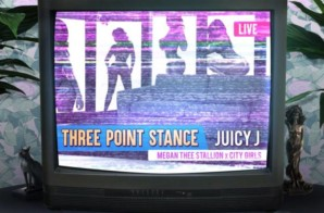 Juicy J x City Girls x Megan Thee Stallion – Three Point Stance