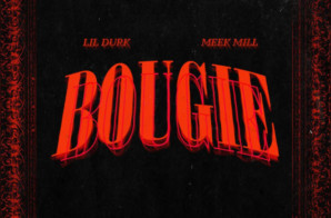 Lil Durk – Bougie feat. Meek Mill (Prod by Jahlil Beats)