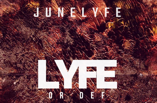 JuneLyfe – Lyfe or Def (Album/Video)