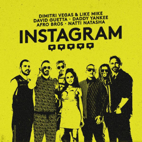 unnamed-3-500x500 Dimitri Vegas & Like Mike, David  Guetta, Daddy Yankee, Afro Bros & Natti Natasha - Instagram