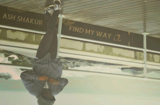 Ash Shakur – Find My Way (Prod by R'que)