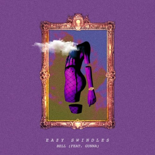 Bell-Artwork-500x500 Easy Swindles - Bell Ft. Gunna (Video)