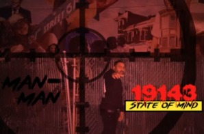 "New Album Alert- Man Man ""19143 State Of Mind"""