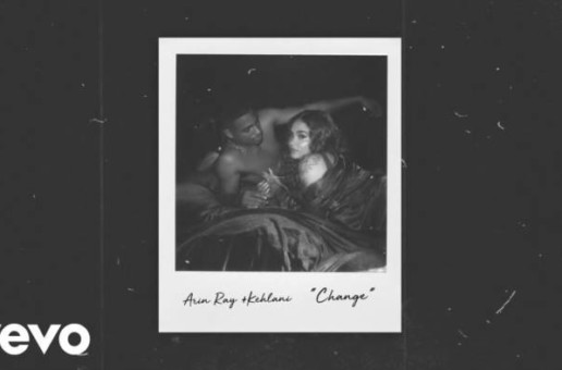 Arin Ray x Kehlani – Change