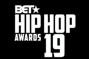 "You Can Find Me in the ""A"": The BET 'Hip-Hop Awards"" 2019 Return To Atlanta on October 5th"