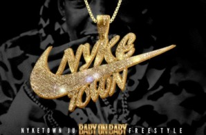 NykeTown Ju – Baby On Baby Freestyle