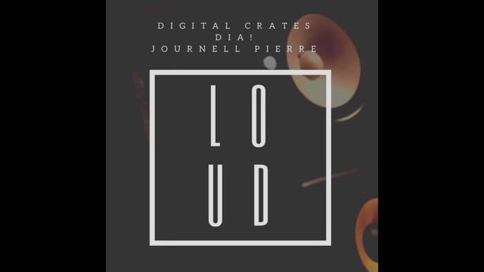 maxresdefault-9 Digital Crates - Loud (feat. Dia! & Journell Pierre)