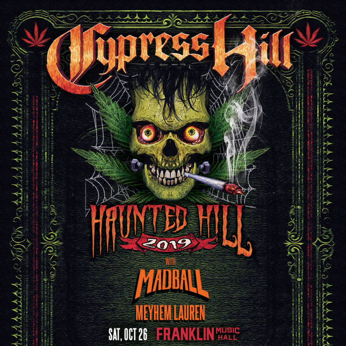 "1026-Philly-CypressHill-1200x1200-v2 Cypress Hill ""Haunted Hill"" LIVE at Franklin Music Hall in Philly on Oct. 26th!"