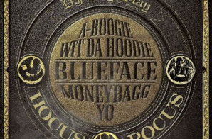 DJ Kay Slay – Hocus Pocus Ft. A Boogie Wit Da Hoodie, Blueface & MoneyBagg Yo
